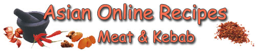 Asian Online Recipes - Meat & Kebab